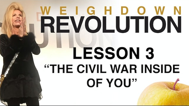 Weigh Down Revolution - Lesson 3 - The Civil War Inside of You
