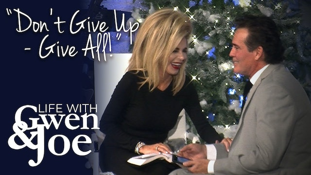 Don't Give Up - Give All!