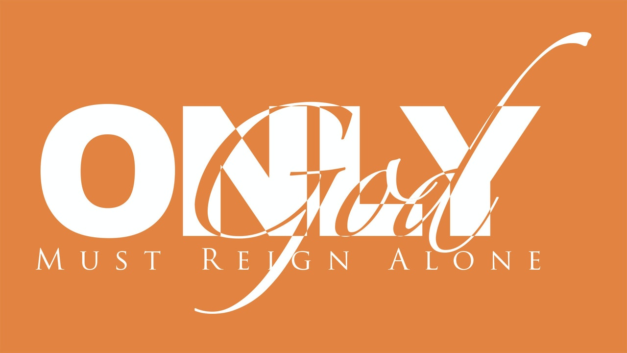 Zion Youth: Only God Must Reign Alone