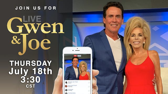 Live with Gwen and Joe - July 18, 2019
