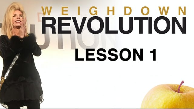Weigh Down Revolution - Lesson 1 - Yo...