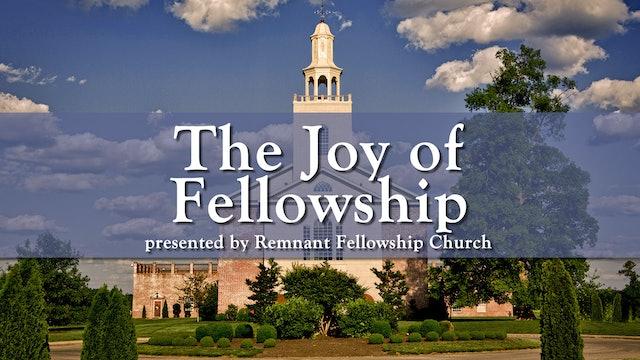 The Joy of Fellowship