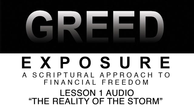 Greed Exposure - Audio Lesson 1 - The...