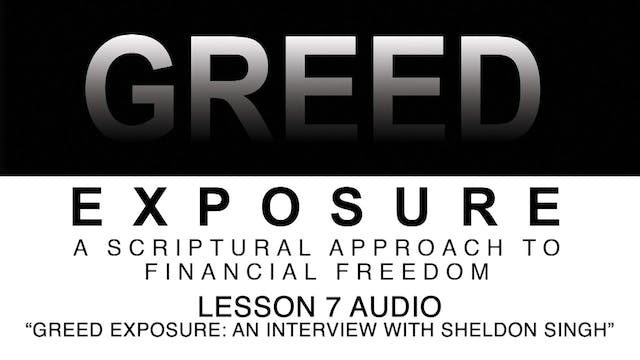 Greed Exposure - Audio Lesson 7 - Gre...