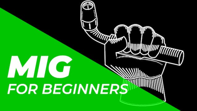 MIG > For Beginners