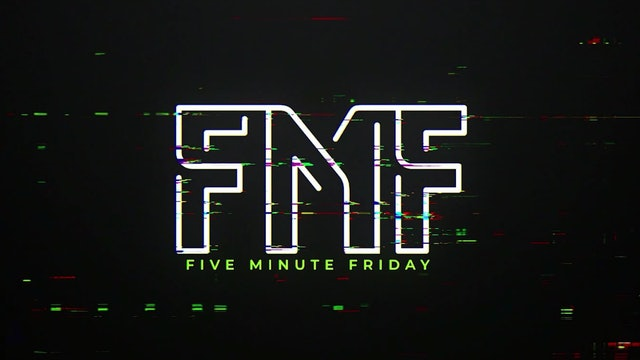 Five Minute Fridays
