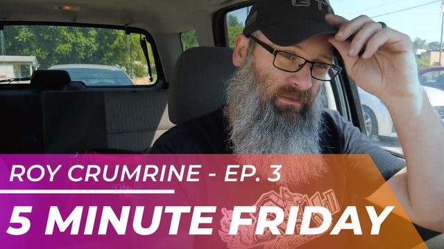 Roy Crumrine - Five Minute Friday EP03