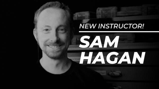 Instructor: Sam Hagan
