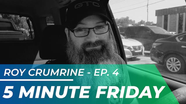 Roy Crumrine - Five Minute Friday EP04