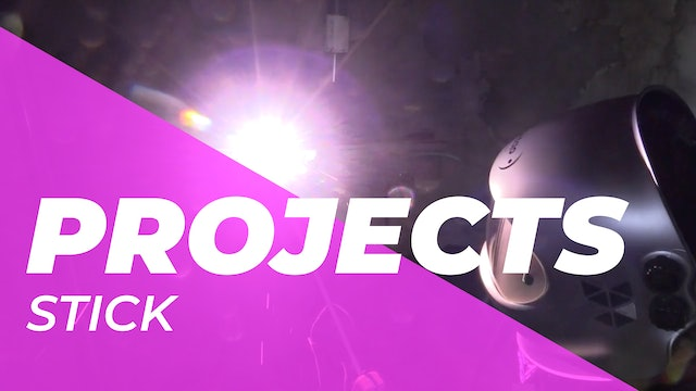 Projects > Stick