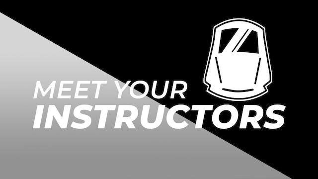 Meet Your Instructors