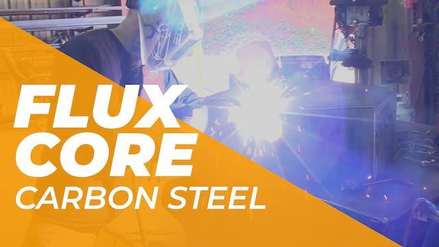 Flux Core > Carbon Steel