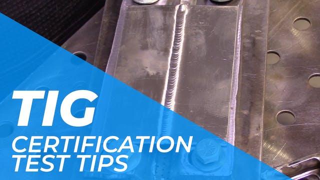 TIG > Certification Tests