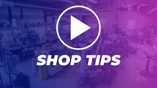 Shop Tips