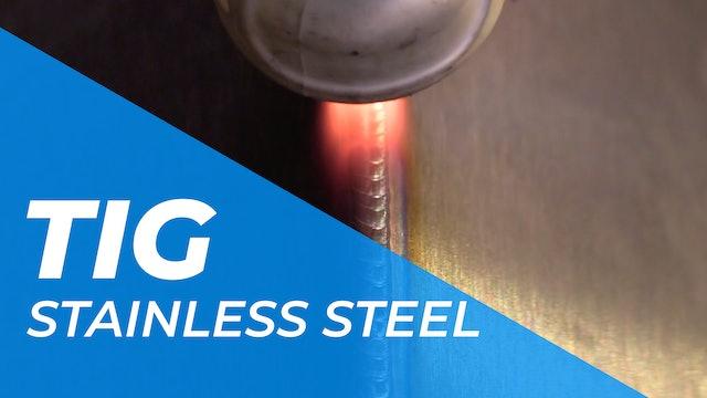 TIG > Stainless Steel