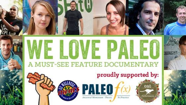 We Love Paleo—The Documentary