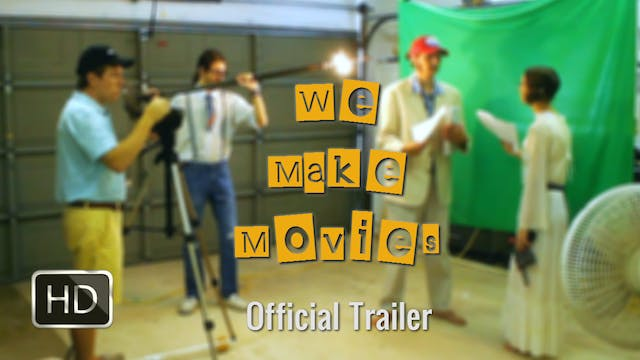 Trailer - 'We Make Movies'