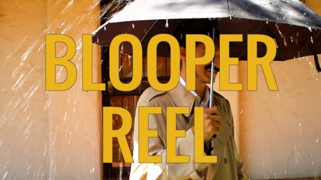 Blooper Reel - 'We Make Movies'