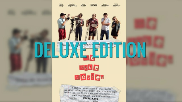 We Make Movies - Deluxe Edition