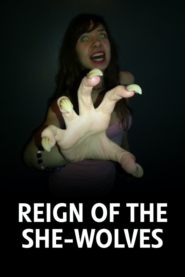 Reign of the She-Wolves