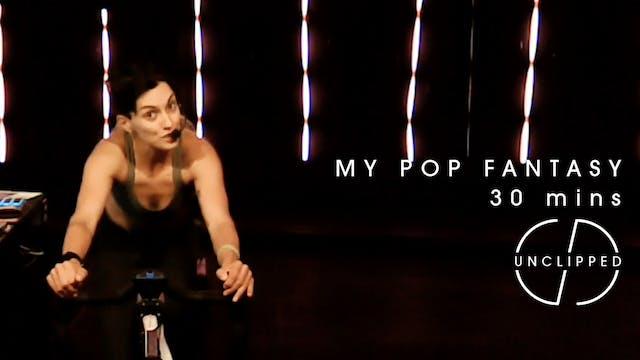 VAL - MY POP FANTASY (30 mins)