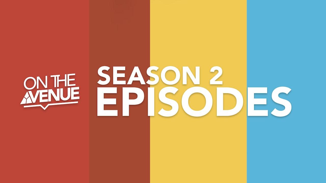 On the Avenue - Season 2 Episodes