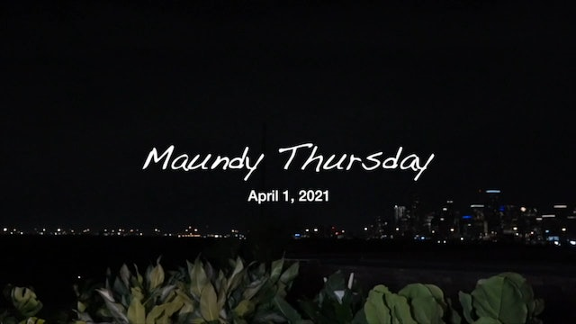 (HOH) Maundy Thursday - The Never-Ending Night - Rev. Dr. Marcus D. Cosby
