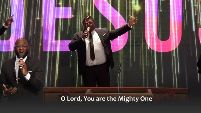 Lord I Lift High My Voice - Mighty On...