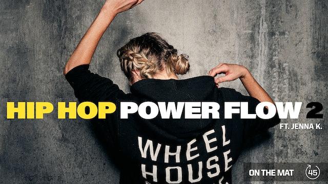 HIP HOP POWER FLOW 2 ft. JENNA K.