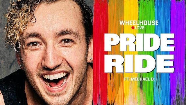 PRIDE RIDE ft. MICHAEL B.