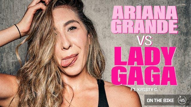 ARIANA GRANDE VS LADY GAGA ft. KRISTY...