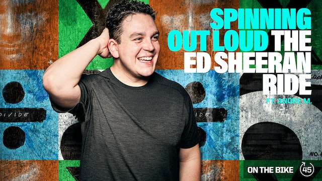 SPINNING OUT LOUD [THE ED SHEERAN RIDE] ft. ANDRE M.