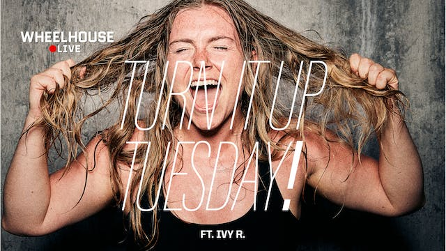TURN IT UP TUESDAY ft. IVY R.