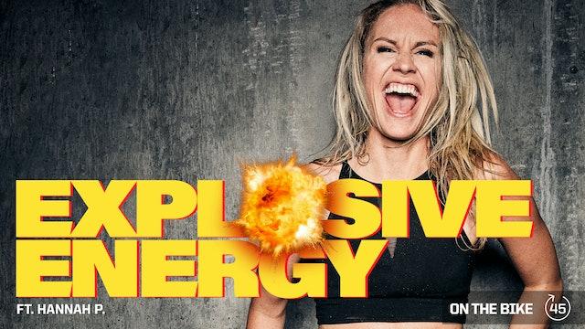 EXPLOSIVE ENERGY  ft. HANNAH P.