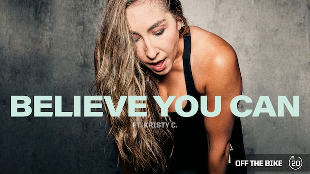 BELIEVE YOU CAN ft. KRISTY C.