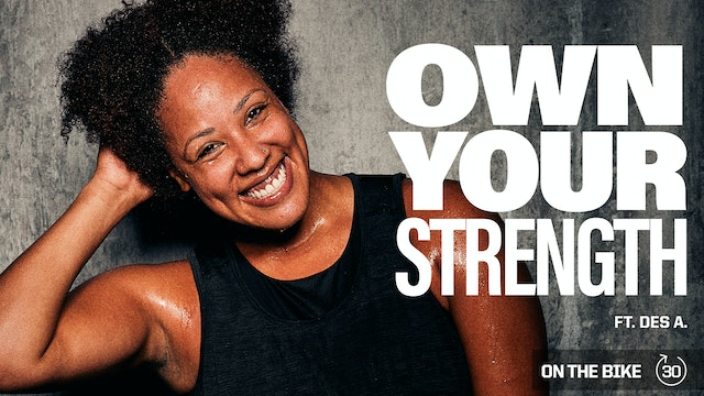 OWN YOUR STRENGTH ft. DESIREE A.
