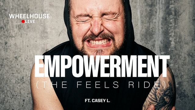 EMPOWERMENT ft. CASEY L.