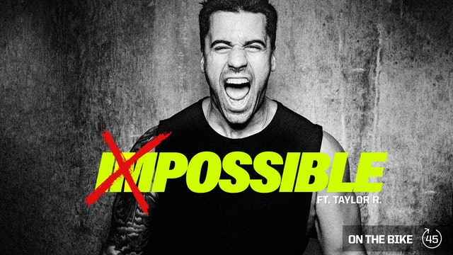 IMPOSSIBLE ft. TAYLOR R.