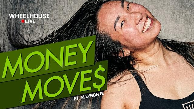 MONEY MOVES ft. ALLYSON G.
