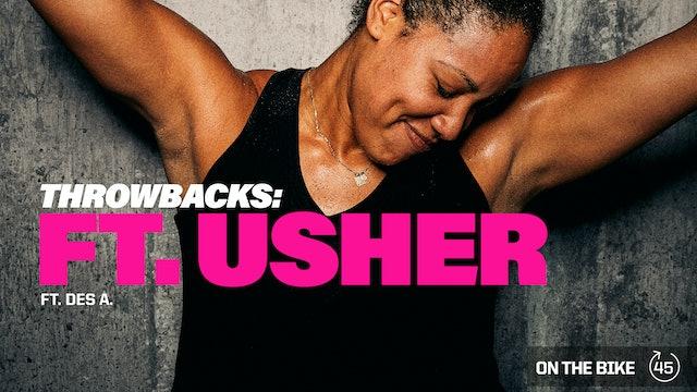 THROWBACKS: FT. USHER ft. DES A.