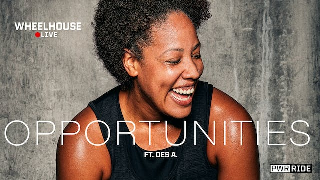 OPPORTUNITIES ft. DESIREE A.