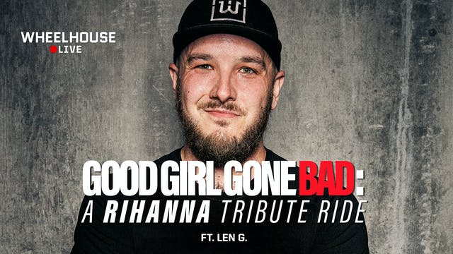 GOOD GIRL GONE BAD ft. LEN G.