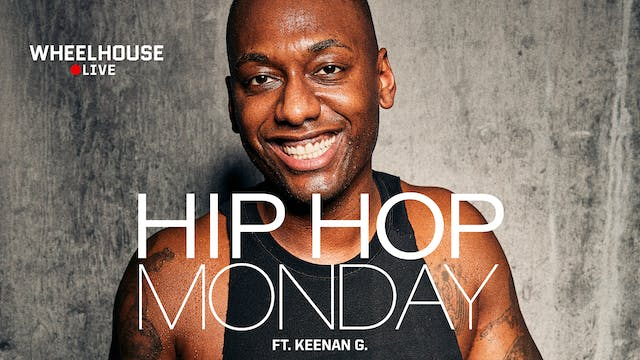 HIP HOP MONDAY FT. KEENAN G.