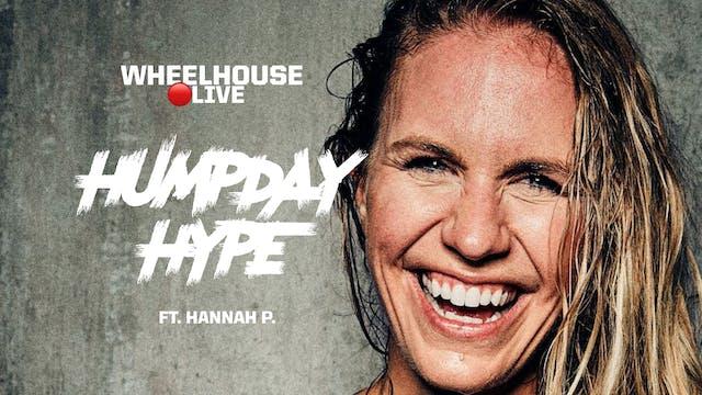 HUMP DAY HYPE ft. HANNAH P.