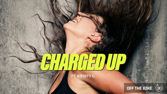 CHARGED UP ft. KRISTY C.