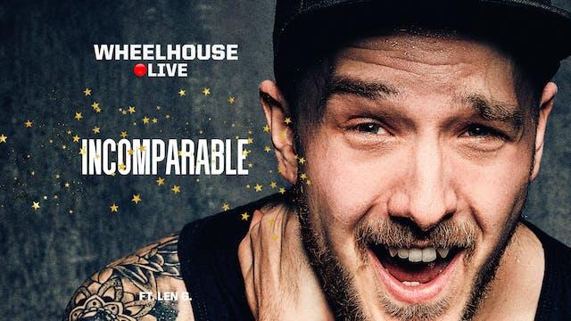 INCOMPARABLE ft. LEN G.