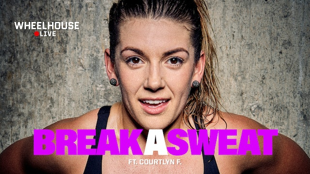 BREAK A SWEAT ft. COURTLYN F.