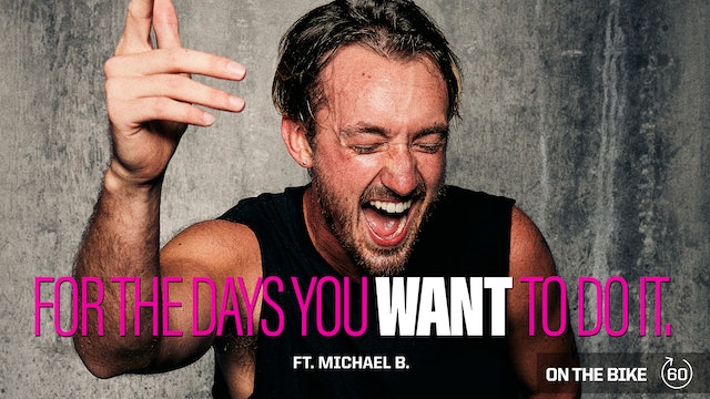 FOR THE DAYS YOU WANT TO DO IT ft. MICHAEL B.