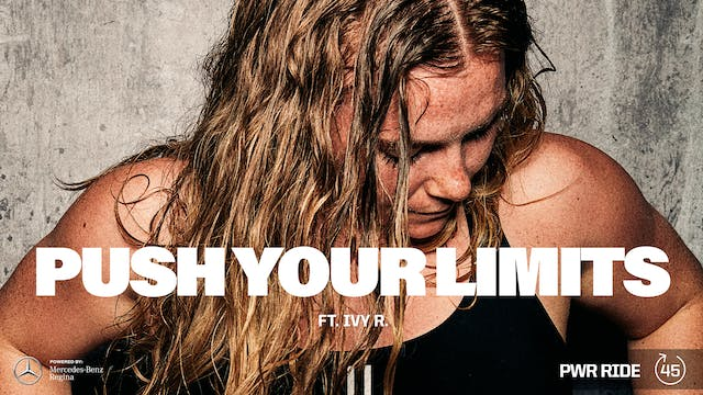 PUSH YOUR LIMITS ft. IVY R.
