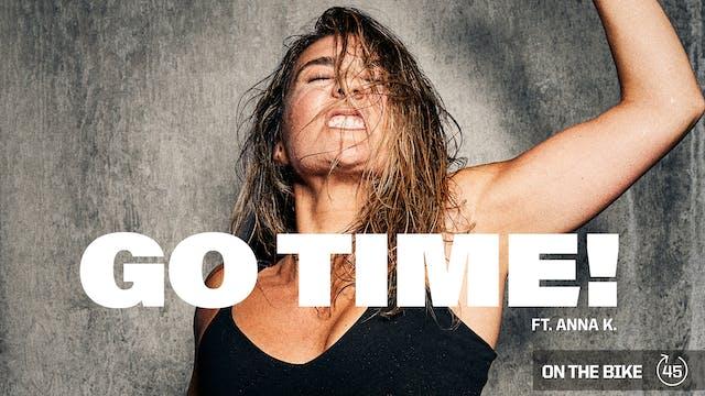GO TIME ft. ANNA K.